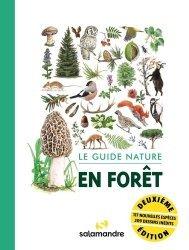 Dernières parutions sur Nature - Jardins - Animaux, Le guide nature en forêt