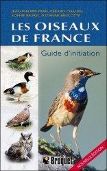 Souvent acheté avec Guide des oiseaux des villes et des jardins, le Les oiseaux de France Guide d'initiation