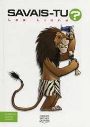 Dernières parutions dans Savais-tu ? En couleurs, Les lions