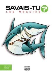 Dernières parutions dans Savais-tu ? En couleurs, Les requins