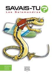 Dernières parutions dans Savais-tu ? En couleurs, Les salamandres