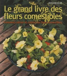 Nouvelle édition Le grand livre des Fleurs Comestibles