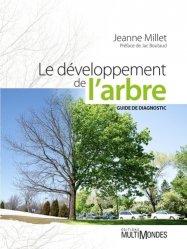 Souvent acheté avec Plantation et taille d'un arbre de plein champ, le Le développement de l'arbre