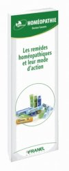 Souvent acheté avec Homéopathie, le Les remèdes homéopathiques et leur mode d'action