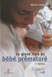 Souvent acheté avec Gynéco-Obstétrique, le Le grand livre du bébé prématuré