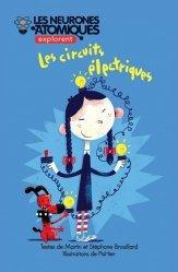 Dernières parutions sur Pour les enfants, Les Neurones Atomiques explorent les circuits électriques