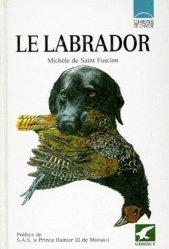 Souvent acheté avec Comprendre son chien, le Le labrador