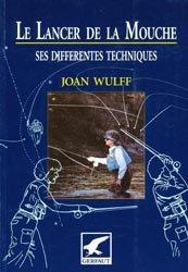 Souvent acheté avec Guide du pêcheur à la mouche, le Le lancer de la mouche