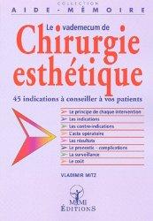 Dernières parutions sur Chirurgie esthétique, Le vademecum de chirurgie esthétique