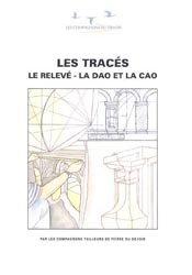 Dernières parutions dans Les cahiers du Collège des métiers, Les tracés