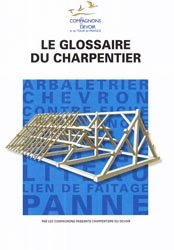 Souvent acheté avec L'autoconstruction en bois, le Le glossaire du charpentier