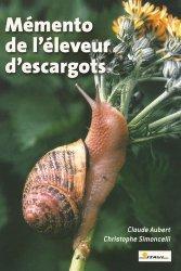 Souvent acheté avec Créer son élevage d'escargots, le Le mémento de l'éleveur d'escargots