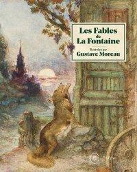 Dernières parutions sur Monographies, Les fables de La Fontaine illustrées par Gustave Moreau