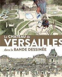 Dernières parutions sur Monographies, Le château de Versailles dans la bande dessinée