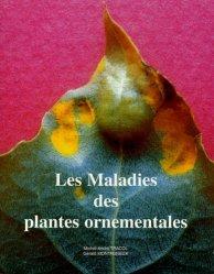 Souvent acheté avec Mémento des fleurs et plantes horticoles 2013, le Les maladies des plantes ornementales