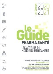 Dernières parutions sur Pharmacie, Le Guide pharma santé