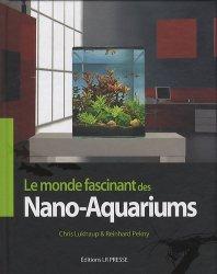 Dernières parutions sur Création et entretien de l'aquarium, Le monde fascinant des Nano-Aquariums