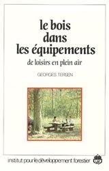 Souvent acheté avec Pour une sylviculture dynamique de l'épicéa commun, le Le bois dans les équipements de loisirs de plein air