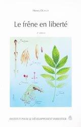 Souvent acheté avec La nature férale ou le retour du sauvage, le Le frêne en liberté