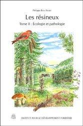 Souvent acheté avec Forêts et foresterie, le Les résineux Tome 2