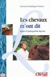 Souvent acheté avec Guide pratique de médecine du furet, le Les chevaux m'ont dit