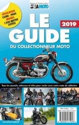 Dernières parutions sur Moto, Le guide & la cote du collectionneur moto 2020