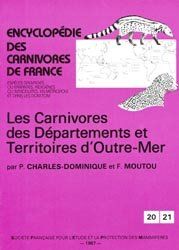 Dernières parutions dans Encyclopédie des Carnivores de France, Les Carnivores des départements et territoires d'Outre-Mer