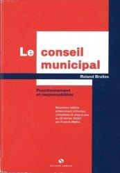 Dernières parutions sur Collectivités locales, Le conseil municipal
