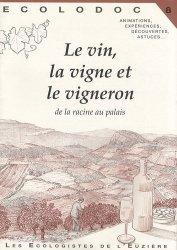 Dernières parutions dans Écolodoc, Le vin, la vigne et le vigneron
