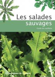 Souvent acheté avec La permaculture au jardin mois par mois, le Les salades sauvages