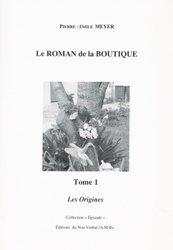 Dernières parutions dans Episode, Le roman de la boutique tome 1