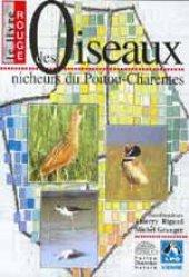 Souvent acheté avec Guide des habitats naturels du Poitou-Charentes, le Le livre rouge des oiseaux nicheurs du Poitou-Charentes