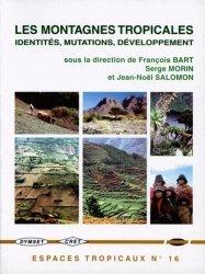 Souvent acheté avec Enregistreurs et indicateurs de l'évolution de l'environnement en zone tropicale, le Les montagnes tropicales Identités mutations développement