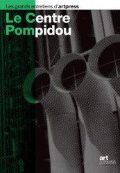 Dernières parutions dans Les grands entretiens d'artpress, Le Centre Pompidou, Paris
