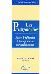 Souvent acheté avec Manuel pratique de lecture labiale, le Les presbyacousies