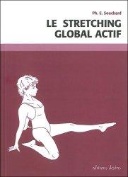 Dernières parutions sur Médecine manuelle, douce, Le stretching global actif
