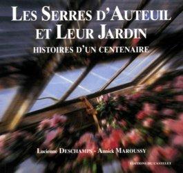 Souvent acheté avec Bâtir écologique, le Les Serres d'Auteuil et leur jardin Histoires d'un centenaire