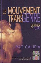 Dernières parutions dans Grands classiques de l'érotologie moderne, Le mouvement transgenre. Changer de sexe