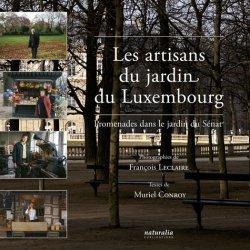 Souvent acheté avec La collection fruitière du jardin du Luxembourg, le Les artisans du jardin du Luxembourg