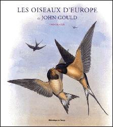 Souvent acheté avec Les oiseaux, le Les oiseaux d'Europe de John Gould