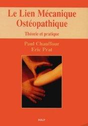 Souvent acheté avec Rachis et squelette appendiculaire, le Le lien mécanique ostéopathique