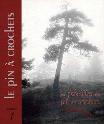 Dernières parutions sur Monographies, Le pin à crochets