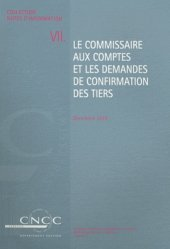 Dernières parutions sur Commissariat aux comptes, Le commissaire aux comptes et les demandes de confirmation des tiers
