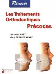 Souvent acheté avec La reprise du traitement endodontique, le Les traitements orthodontiquesPrécoces