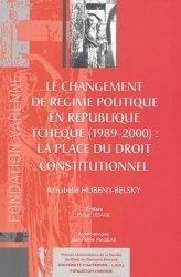 Dernières parutions dans Thèses Ecole doctorale CF, Le changement de régime politique en République Tchèque (1989-2000) : la place du droit constitutionnel https://fr.calameo.com/read/005884018512581343cc0