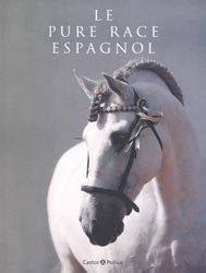 Souvent acheté avec La vie fascinante des chevaux, le Le Pure race Espagnol