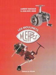 Souvent acheté avec Le grand livre des moulinets français, le Les moulinets Mepps