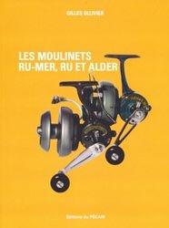 Dernières parutions sur Matériel de pêche, Les moulinets Ru-Mer, Ru et Alder