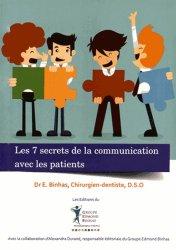 Souvent acheté avec Bien organiser son cabinet dentaire, le Les 7 secrets de la communication avec les patients