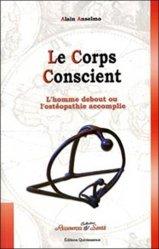Souvent acheté avec Ma bible des secrets d'ostéopathe, le Le corps conscient